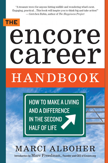 a roadmap for people who want encore careers