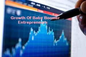 Growth Of Baby Boomer Entrepreneurs