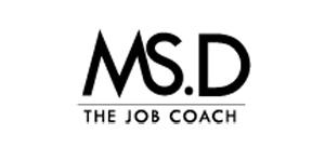 Ms. D, the Job Coach