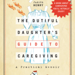 dutiful-daughters-guide-front-cover-300-dpi