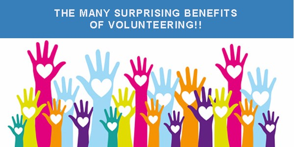 THE MANY SURPRISING BENEFITS OF VOLUNTEERING!!