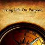 Living Life on Purpose – A New Year's Resolve